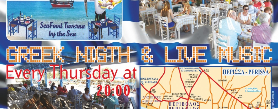 Greek Nigth & Live Music Every Thursday at 20:00 Filippos Restaurant perivolos beach Santorini